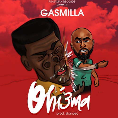 Download Music Gasmilla – Ohiema (Prod. by Standec)