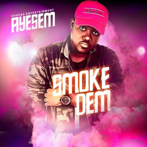 Download Ayesem – Smoke Dem (Prod. by Methmix)