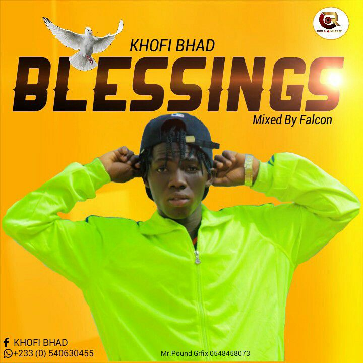 Download Khofi Bhad - Blessings (Mixed by Falcon)