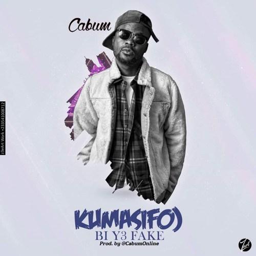 Cabum – Kumasifuo Bi Y3 Fake (Prod By Cabum)