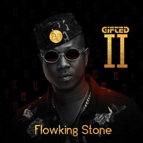 Download FlowKing Stone ft Kwesi Arthur – Gifted (Prod Tubhani Muzik)