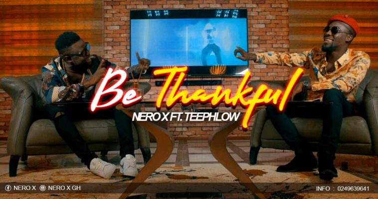 Download Music: Nero x ft Teephlow – Be Thankful