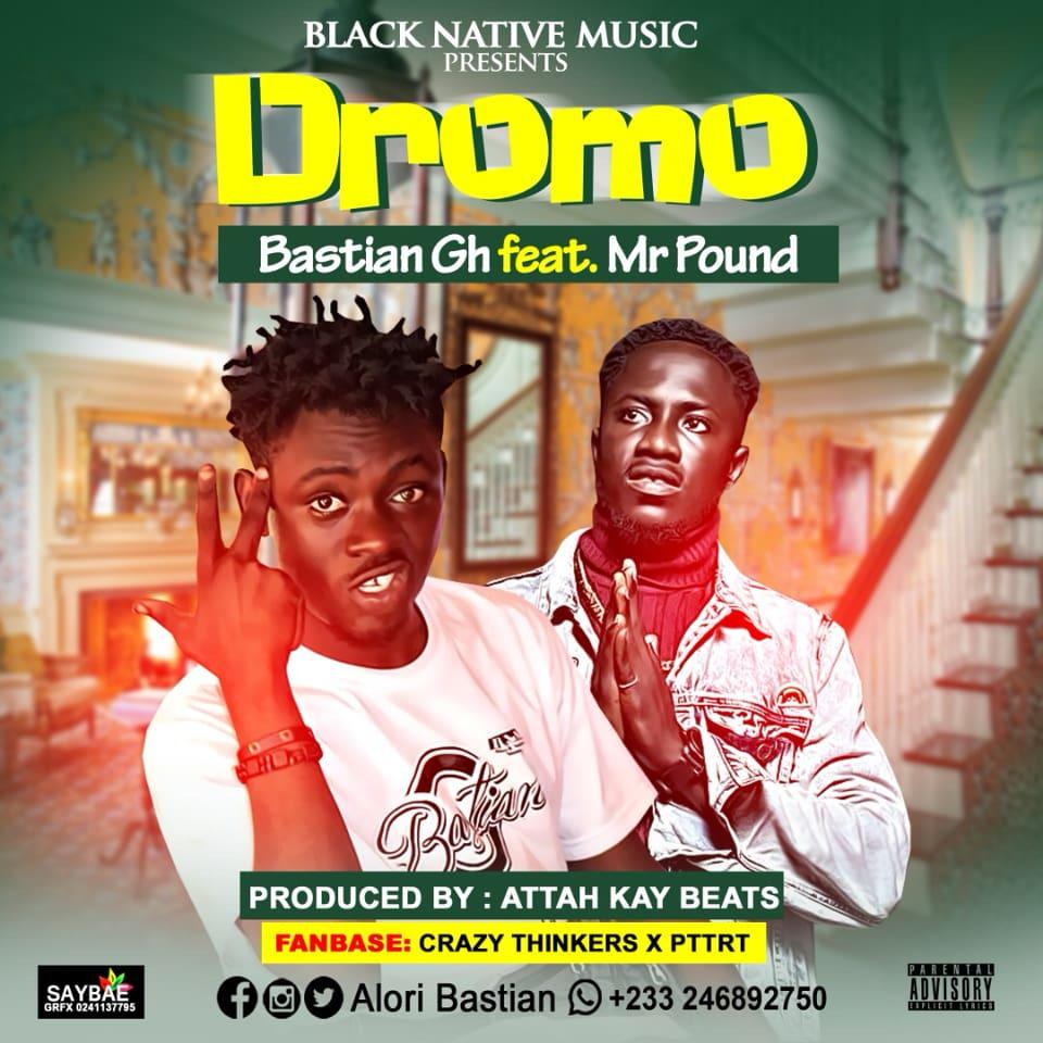 Download Bastian Gh ft Mr Pound - Dromo (Grace) (Prod Attah Kay)