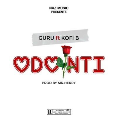 Download Guru ft Kofi B – Odo Nti (Prod Mr. Herry)