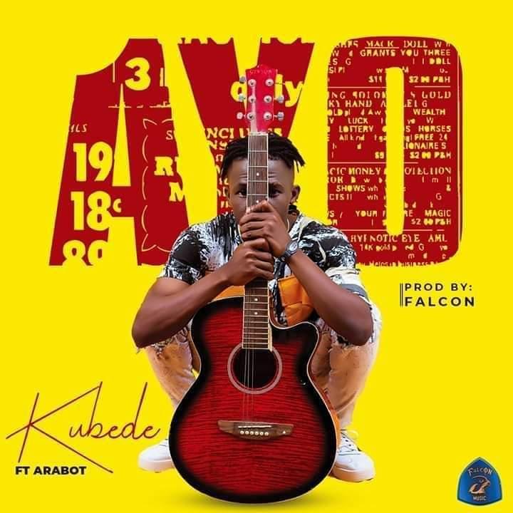 Download Music: Kubede Ft Arabot - Ayo (Prod Falcon)