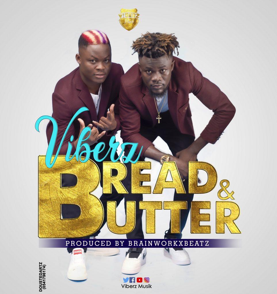 Download Music: Viberz - Bread and Butter (Prod BrainWorkx Beatz)