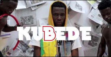 Download Video: Kubede - 2021 (Official Video)